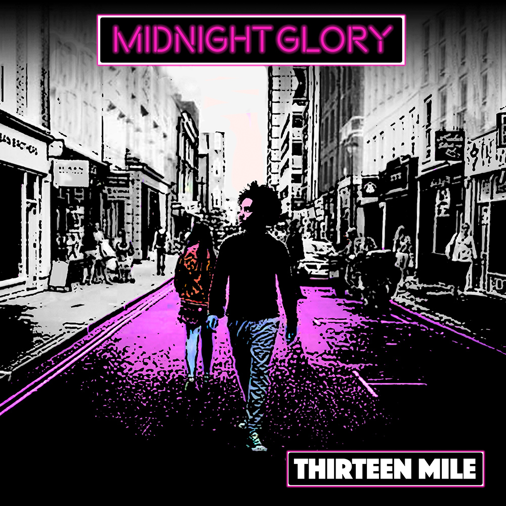Thirteen Mile Announces Release Date of 'Midnight Glory' EP