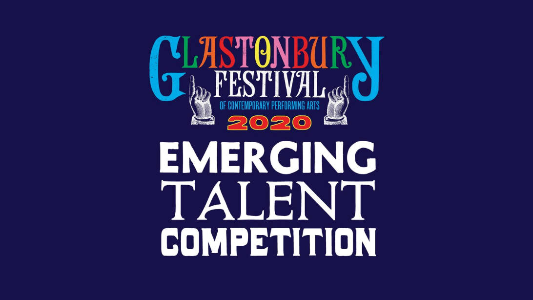 Glastonbury 2020 Emerging Talent Competition Taking Place as Planned