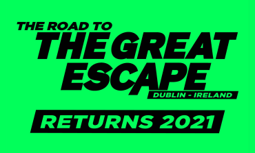 New Festival The Road to The Great Escape Starting in 2021