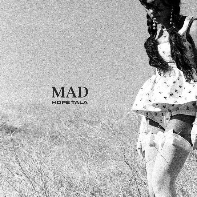 Hope Tala Releases New Single 'Mad'