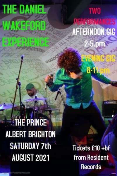 The Daniel Wakeford Experience Will Play Live at The Prince Albert In Brighton this Summer and Upcoming November Tour Dates