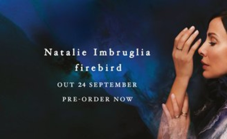 Natalie Imbruglia Drops New Single 'Maybe It's Great' Co-Written with The Strokes' Albert Hammond Jr